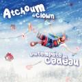 CD Atchoum le clown - Une tempête en cadeau