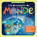 Discovering the world - My first atlas (French)